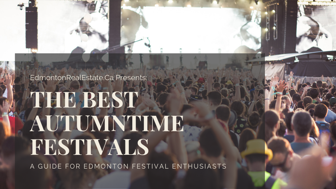 The Best Festivals in Edmonton in the Fall