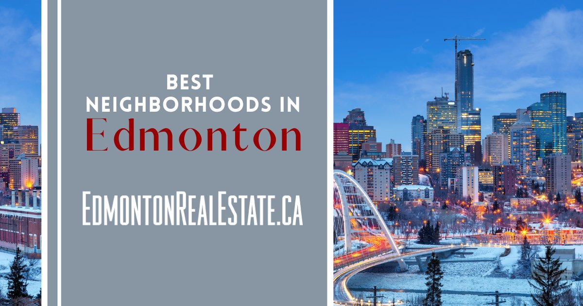 Edmonton Best Neighborhoods