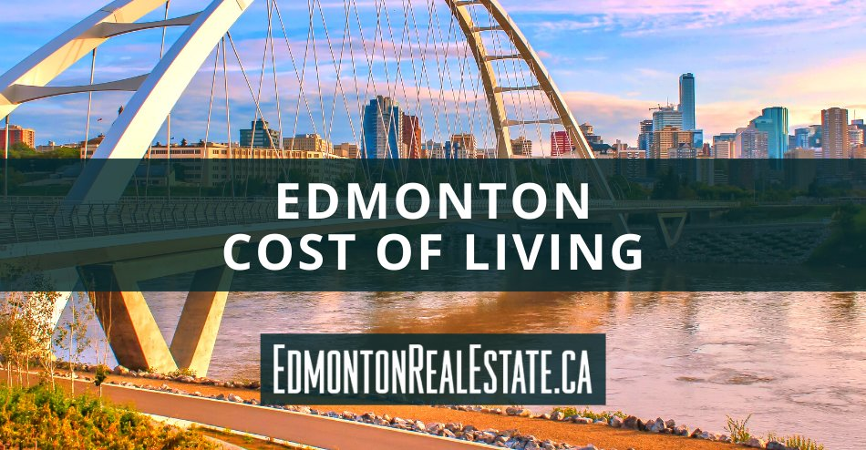 Edmonton Cost of Living Guide